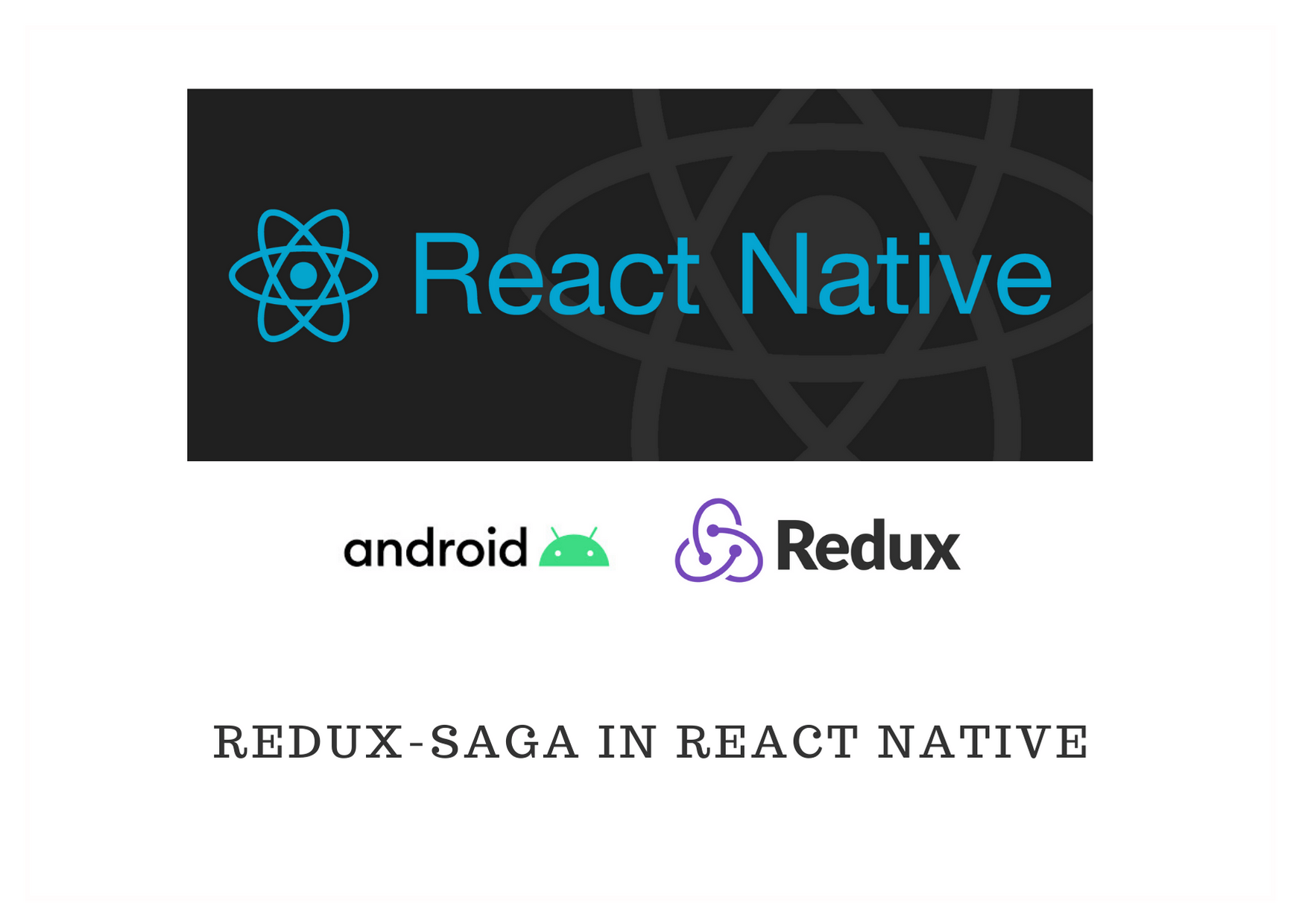 react native with redux saga